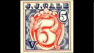 J.J. Cale - Thirteen Days