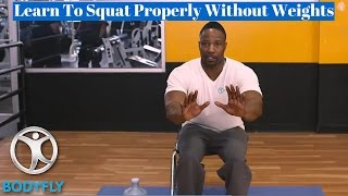 How To Do Squats Correctly Without Weights