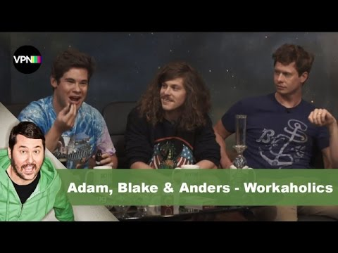 Adam, Blake, & Anders from Workaholics | Getting Doug with High