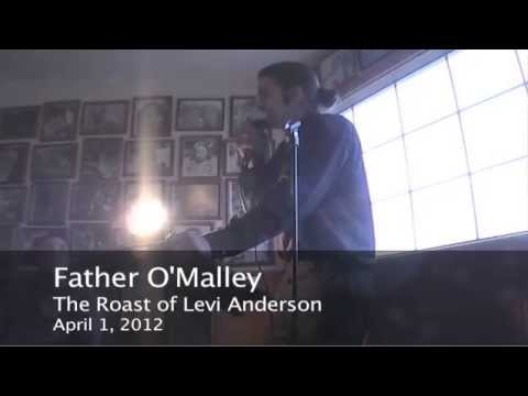 Father O'Malley Roasts Levi Anderson - UNCENSORED