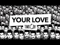 TiMO ODV - Your Love (Audio) MP3