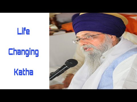 Life changing katha - Giani Thakur Singh ji ( Damdami Taksaal) 17-March-2018