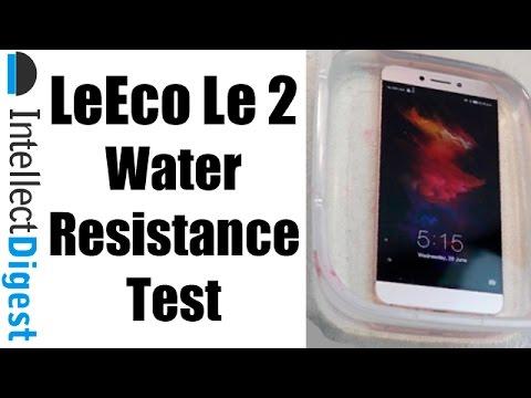 Is LeEco (LeTV) Le 2 Waterproof? Le2 Water Resistance Test By Intellect Digest