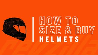 How To Size and Buy a Motorcycle Helmet