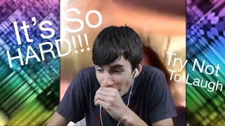 It's So Hard!!! | Try Not To Laugh