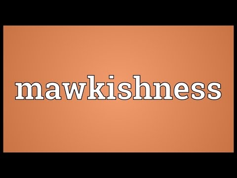 Header of mawkishness