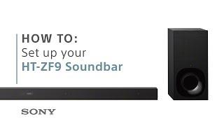 How to set up Sony's HT-ZF9 3.1ch Dolby Atmos soundbar