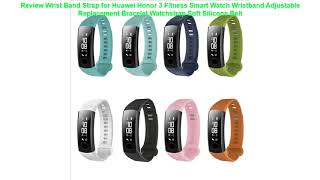 Review Wrist Band Strap for Huawei Honor 3 Fitness Smart Watch Wristba