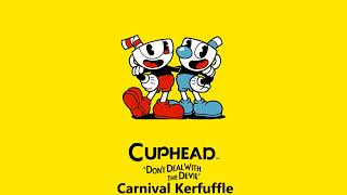 Cuphead OST - Carnival Kerfuffle [Music]