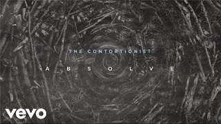 THE CONTORTIONIST - Absolve