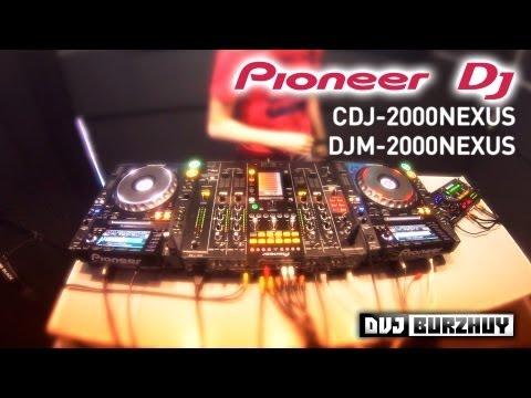 Обзор Pioneer CDJ-2000 Nexus, DJM-2000 Nexus от DVJ Burzhuy