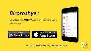 MTN TV Mobile app ( Advert Kinyarwanda)