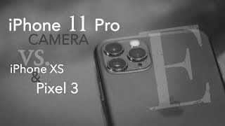 iPhone 11 Pro Camera vs XS and Pixel 3