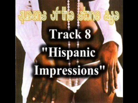 Queens Of The Stone Age - Hispanic Impressions