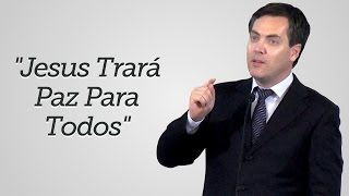 """""""Jesus Trará Paz para Todos"""" - Leandro Lima"""