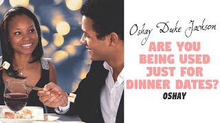 Are You Being Used For Dinner Dates?
