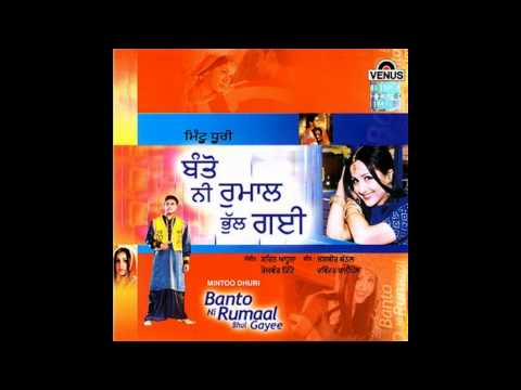 Mintu Dhuri - Banto Ni Rumaal Bhull Gayi - Title Song video
