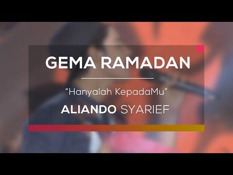 Aliando Syarief - Hanyalah Kepadamu (Gema Ramadan)