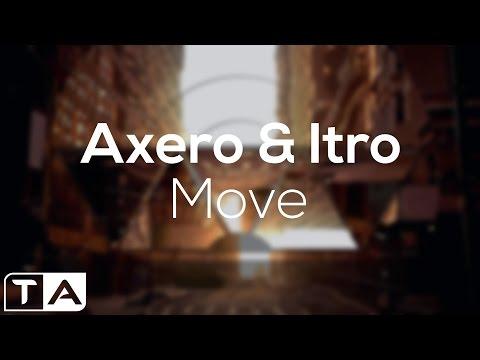 Axero & Itro - Move