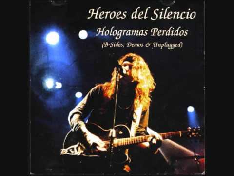 Hroes Del Silencio - Hologramas