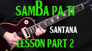 Carlos Santana Samba Pa Ti  electric guitar lesson tutorial