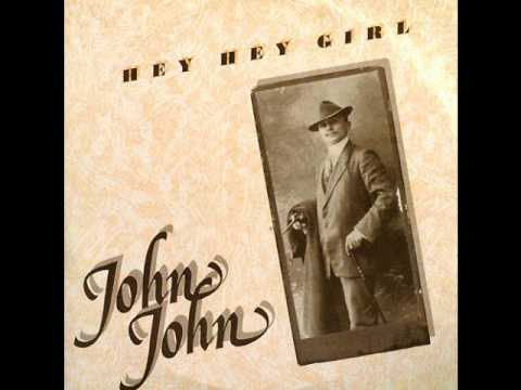 Thumbnail of video John John - Hey Hey Girl