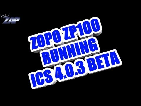 Zopo ZP100 Running Android ICS 4.0.3 Beta - MT6575 Dualsim Merimobiles ColonelZap
