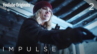 S2E2 'Fight or Flight' - Impulse