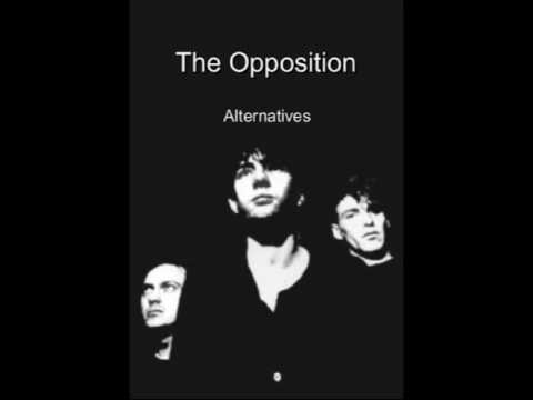 The Opposition - Alternatives