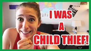 I WAS A CHILD THIEF!