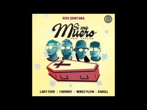Farruko - Si Me Muero(AUDIO ORIGINAL)Ft Lary Over x Ñenjo Flow x Darell Letra