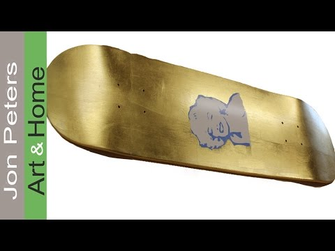 How to paint a Skateboard Gold. with Gold Leaf