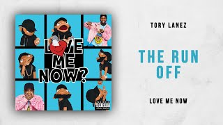 Tory Lanez - The Run Off (Love Me Now)