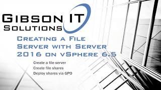 Create a File Server in Server 2016 on vSphere 6.5