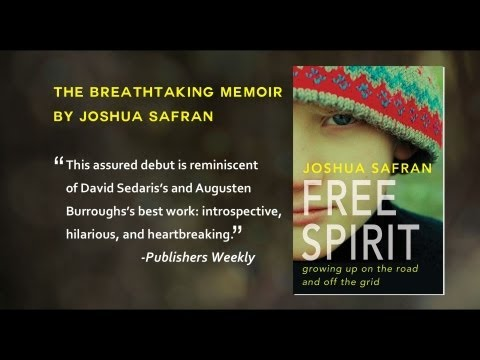 FREE SPIRIT by Joshua Safran, Book Trailer #1