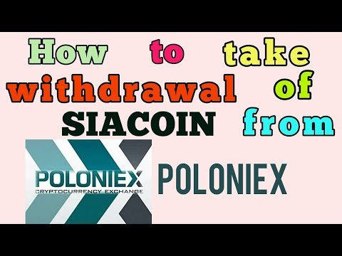 How to Withdrawal of Siacoin From POLONIEX to Bittrex || ऐसे करें SIACOIN WITHDRAWAL .