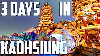 3 Days in Kaohsiung, Taiwan