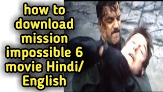 Mission impossible 6 full Hindi movie download free