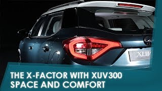 Sponsored - The X-Factor with XUV300: Space And Comfort | NDTV carandbike