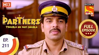 Partners Trouble Ho Gayi Double - Ep 211 - Full Episode - 18th September, 2018