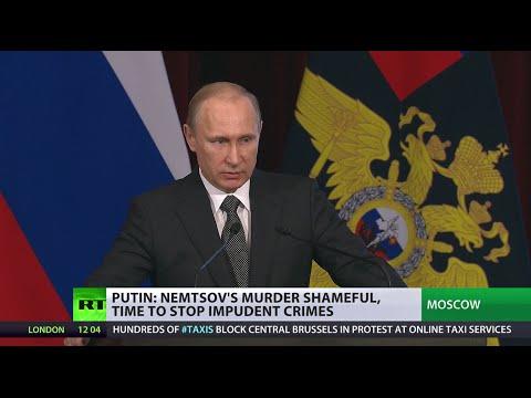 Putin: Nemtsov murder a 'shameful' crime