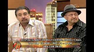 Hansel y Raul & Willy Chirino - Entrevista