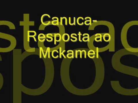 Canuca: Resposta ao Mckamel