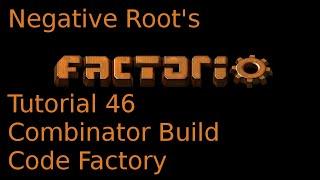 Factorio Tutorial 46 Combinator Build Code Factory