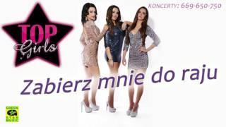 http://www.discoclipy.com/top-girls-zabierz-mnie-do-raju-video_5a40b667e.html