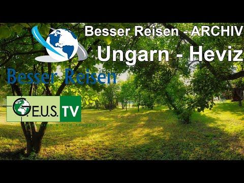 Besser Reisen - Ungarn / Heviz & Werbe Grand Prix