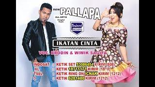 download lagu New Pallapa - Brodin & Wiwik Sagita - Ikatan gratis