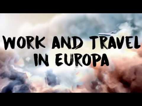 Work and Travel in Europa - Ohne Visum durch die EU reisen und arbeiten