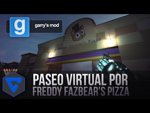 PASEO VIRTUAL POR FREDDY FAZBEAR'S PIZZA - FIVE NIGHTS AT FREDDY'S REAL PIZZERIA GMOD