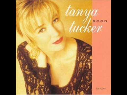 Tanya Tucker - Soon